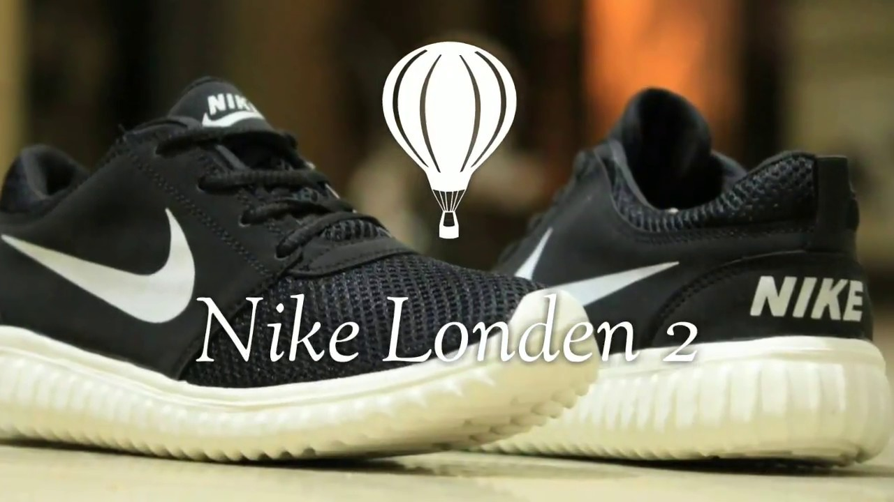 newest collection b5c04 64f8a Nike London 2 shoes