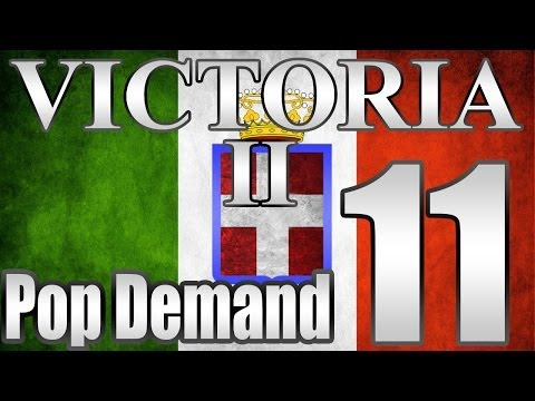 "Victoria 2 Italy Pop Demand Mod ""More Colonies and WAR"" EP:11"