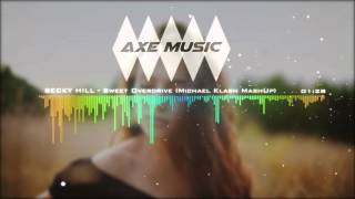 SIGALA Vs. OLIVER HELDENS Feat. BECKY HILL - Sweet Overdrive (Michael Klash MashUp) Video