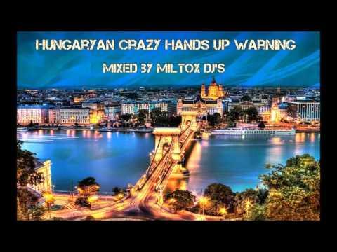 Hungarian Crazy Hands UP Warning!