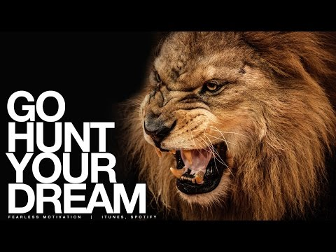 Go HUNT Your Dream Motivational Speech