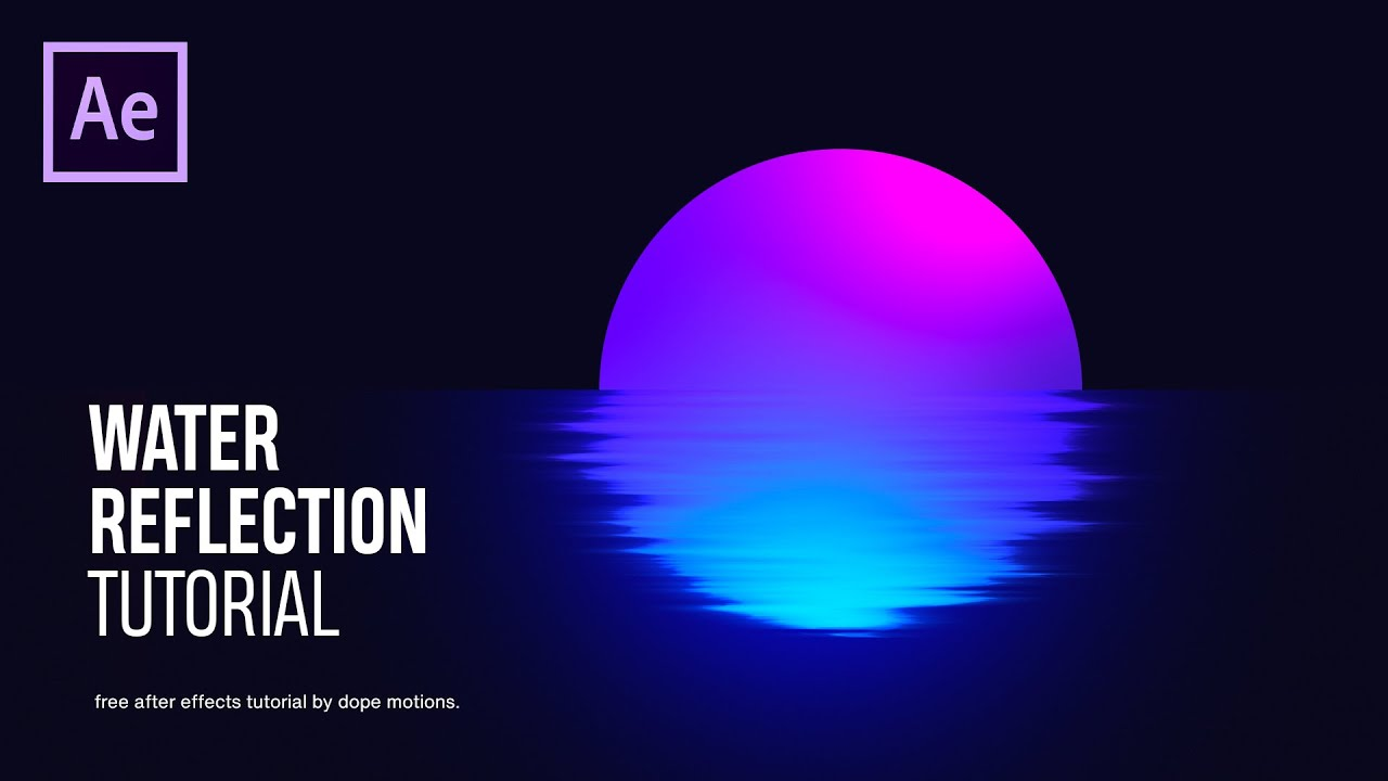 Water Reflection Motion Graphics in After Effects - After Effects Tutorial