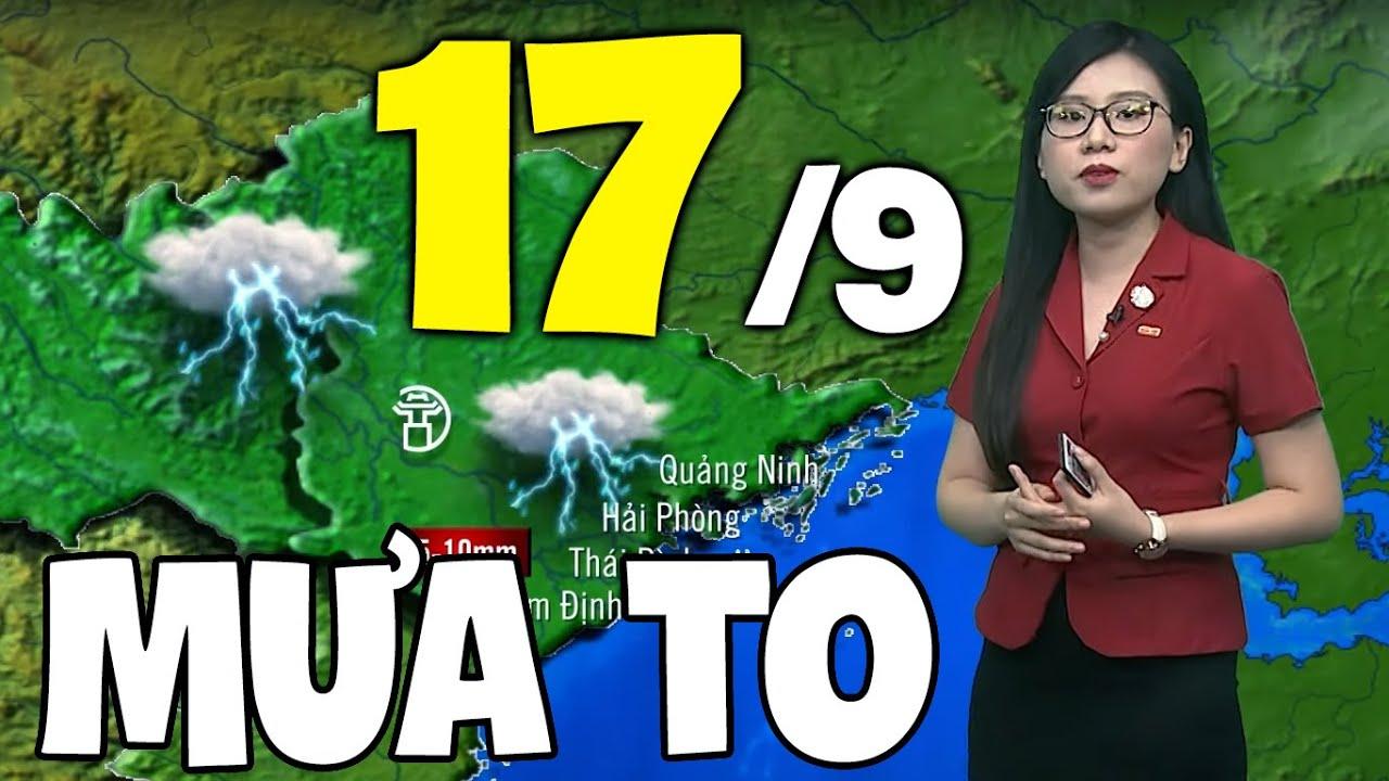 Dự báo thời tiết hôm nay và ngày mai 17/9 | Dự báo thời tiết đêm nay mới nhất | Tổng quát các tài liệu về dự báo thời tiết nha trang ngày mai chuẩn nhất