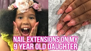 NAIL EXTENSIONS ON MY 9 YEAR OLD?!