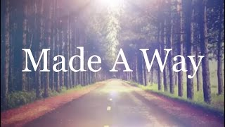 Made A Way - Travis Greene (Lyrics)