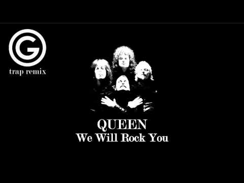 [Trap] Queen - We Will Rock You (Grean Remix)