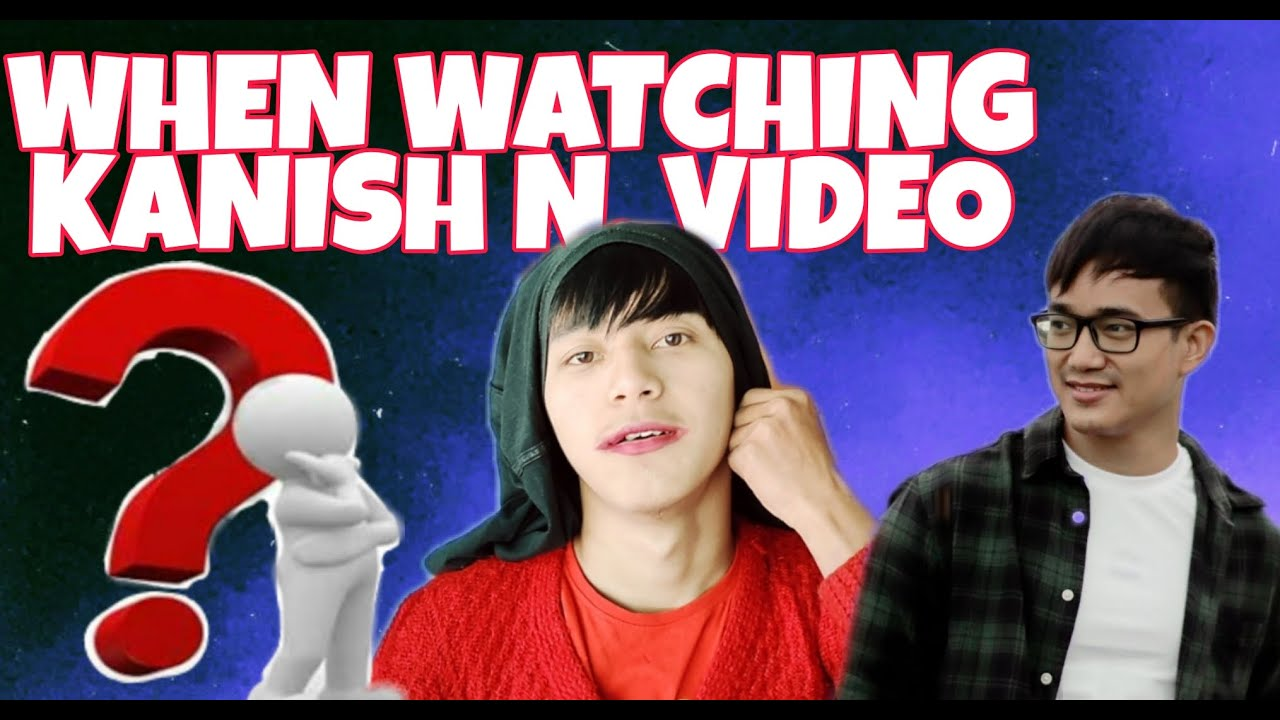 Download When watching #KanishN 's video in front of my Friends,parents&girls//MANIPURI FUNNY SKIT