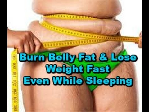 Burn belly fat lose weight even while your sleep youtube ccuart Gallery