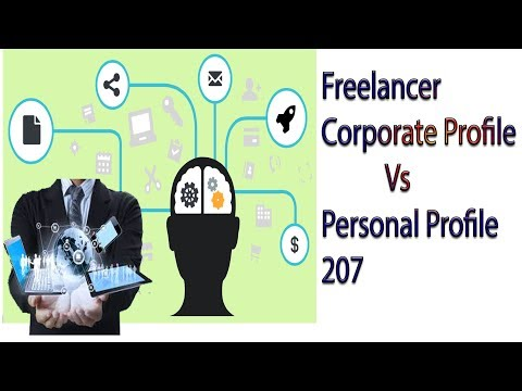 Freelancer Corporate Profile Vs Personal Profile 2017