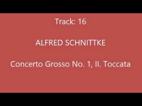 16 ALFRED SCHNITTKE   Concerto Grosso No  1, II  Toccata