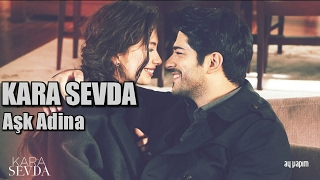 Kara Sevda ☆ Ask Adina