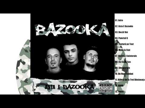 BAZOOKA - De Neschimbat [Prod. Strange Noise]