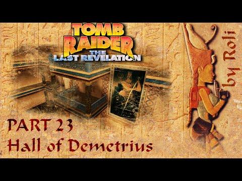 Tomb Raider 4 - Hall Of Demetrius Walkthrough |