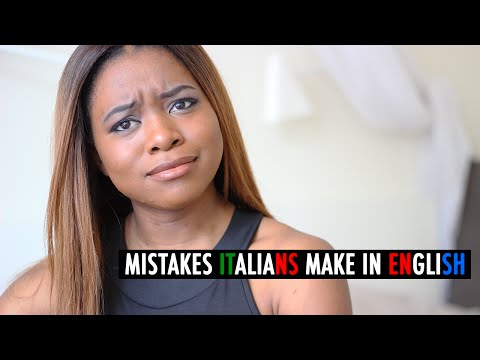 MISTAKES ITALIANS MAKE IN ENGLISH