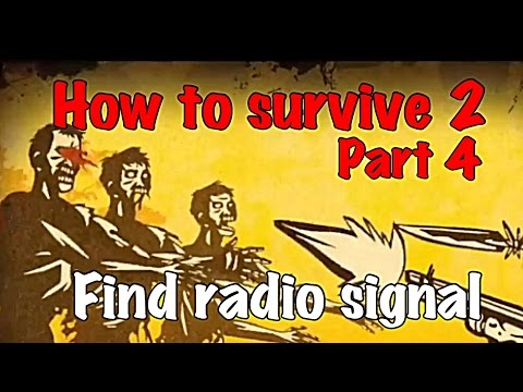 How to survive 2 find radio signal part 4