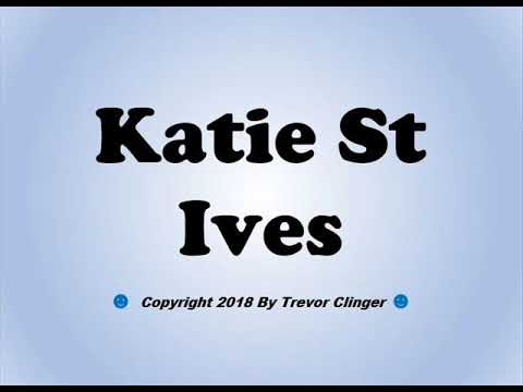 How To Pronounce Katie St Ives - 동영상