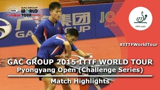 2015 Pyongyang Open Highlights: Choe II/PAK vs AN/RO (Final)