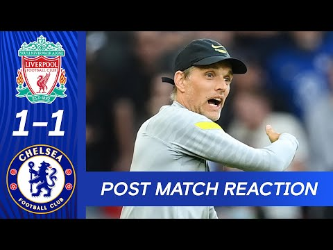 Thomas Tuchel reacts to a close point at Anfield |  Liverpool 1-1 Chelsea |  Premier league