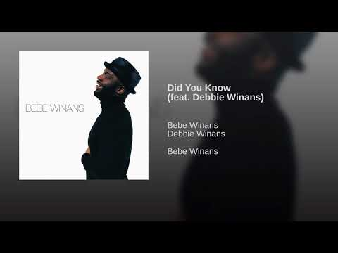Bebe Winans ft Debbie Winans-Lowe-  Did You Know
