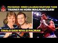 - Manny Pacquiao Hindi Lalaban Ngayun Taon | Trainer Ni Jeff Horn Magaling Daw