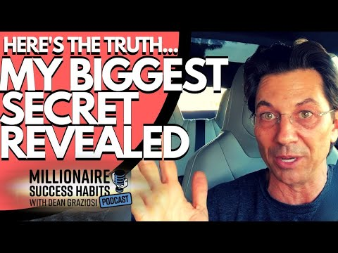 My Deepest Darkest Secret Exposed - Millionaire Success Habits