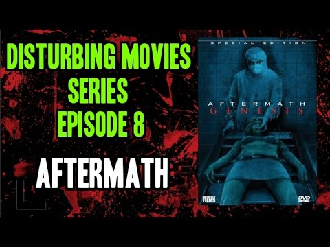 Download Disturbing Movies Series | Episode 8 | Aftermath (1994)