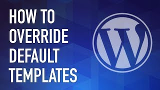 WordPress Plugin #53 - How to Override Any Default Template