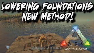 How to Lower Foundations into Rafts - NEW METHOD - Ark Survival Evolved
