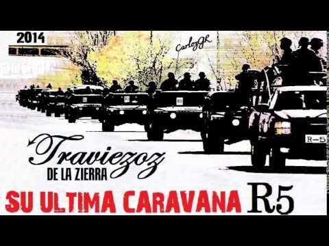 ◄SU ULTIMA CARAVANA [R5]►TRAVIEZOZ DE LA ZIERRA - 2014