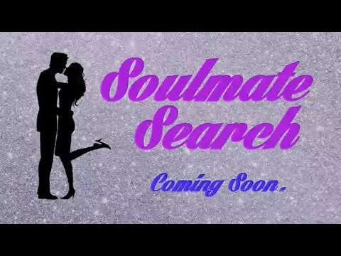 DATING 101 | SEARCH FOR THE TWIN FLAME / SOULMATE