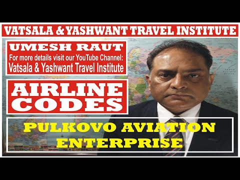 PULKOVO AVIATION ENTERPRISE | AIRLINES CODES | VATSALA & YASHWANT TRAVEL INSTITUTE