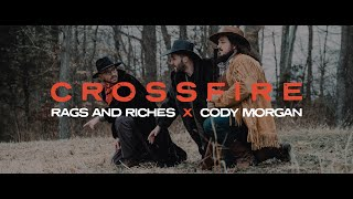 RAGS AND RICHES x CODY MORGAN - CROSSFIRE