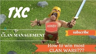 How to win every clan wars || Clan Management ||TXC || Clash of clans || Episode 2 ||