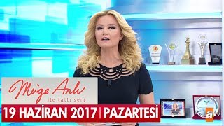 Müge Anlı ile Tatlı Sert 19 Haziran 2017 - Tek Parça