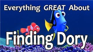 Everything GREAT About Finding Dory!