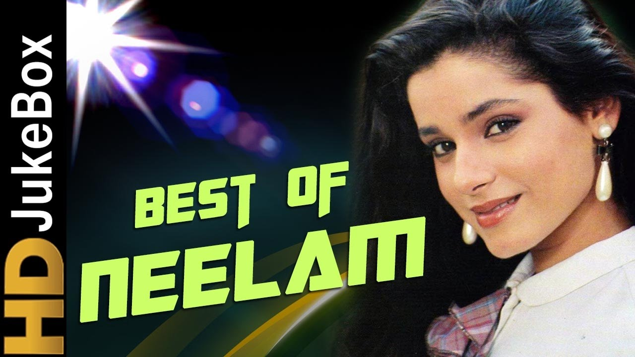 Best Of Neelam Songs Best Of Bollywood Video Songs Collection