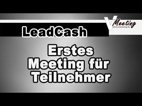 LeadCash: Erstes Meeting | Erste Vorstellung, wie wir genau arbeiten.