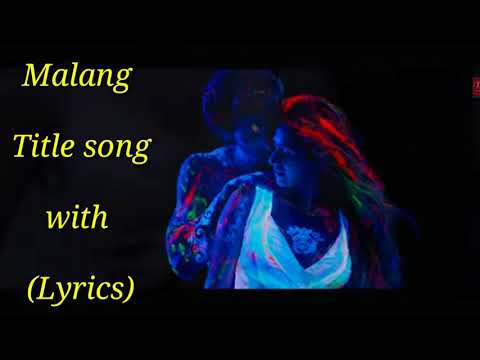 Malang Title Song With Lyrics Cover Ved Sharma Mani