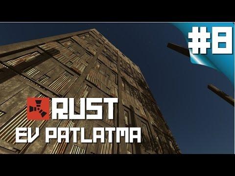Ev Patlatma//Rust Multiplayer[Türkçe]//Bölüm 8