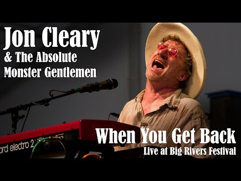 Jon Cleary & The Absolute Monster Gentlemen - When You Get Back live at Big Rivers Festival