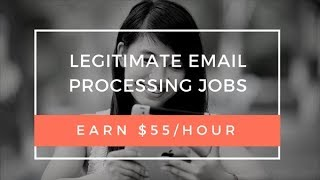 🖱Legitimate Email Processing Jobs $55/Hour- Without Investment life time Cash Earning PAYMENT PROOF