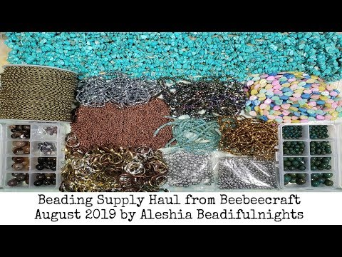 Beading Supply Haul From Beebeecraft August 2019