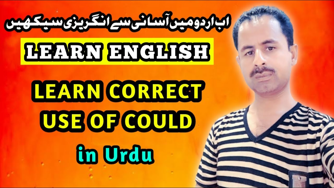 ENGLISH GRAMMAR | Past Potential Tense | Learn Correct Use Of Could in Urdu
