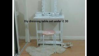 DIY Vanity table set under 30 part - 1