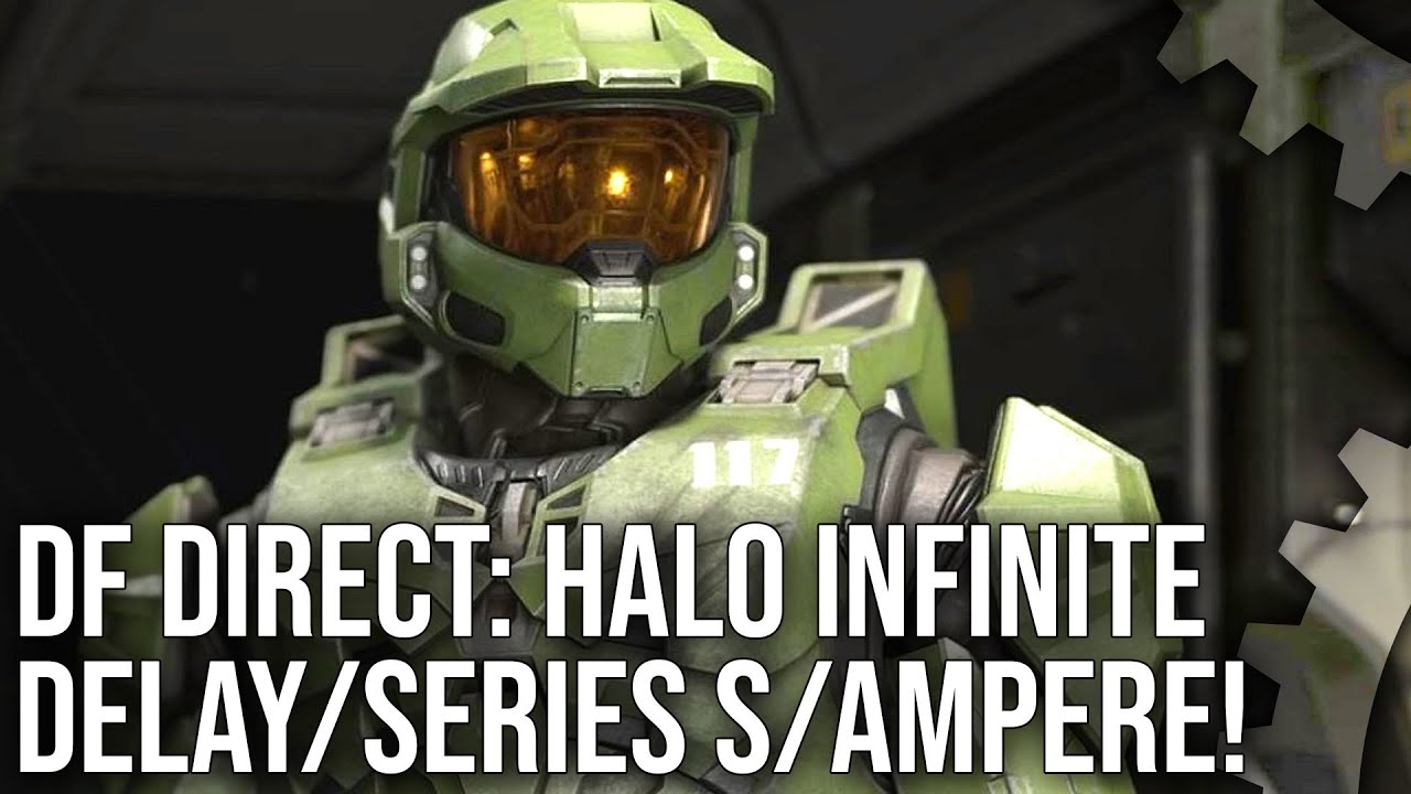 DF Direct: Halo Infinite Delay Reaction - Xbox 'Series S' Confirmed? - Nvidia Ampere Countdown!