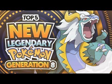 Top 5 NEW Legendary Pokemon for Generation 8/Pokemon Switch