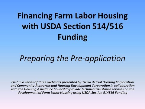 Financing Farm Labor Housing with USDA Section 514/516 Funding - Part I