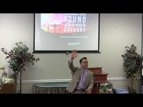 2018-04-01 Pastor Adrian Dominguez - Characters Found at Calvary - Criminals of Calvary