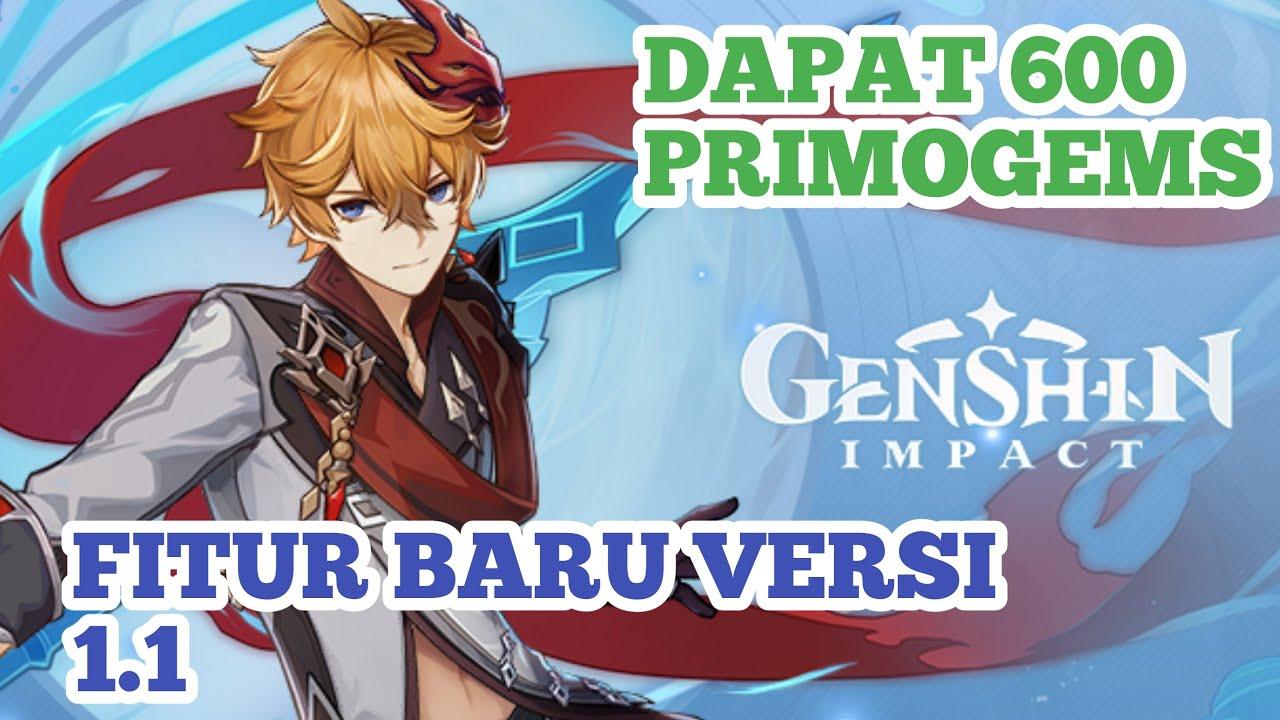 Banyak Fitur Baru Dan Gratis 600 Primogems Di Update 1 1 Genshin Impact Youtube