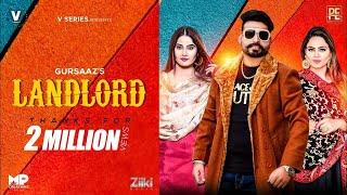 Landlord Song by Gurlez Akhtar , Gursaaz and Prabh Grewal | New Punjabi Song 2020